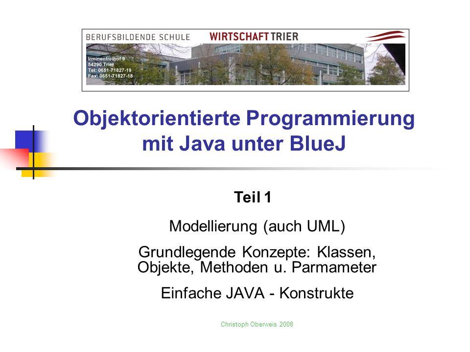 Objektorientierte Programmierung mit Java unter BlueJ