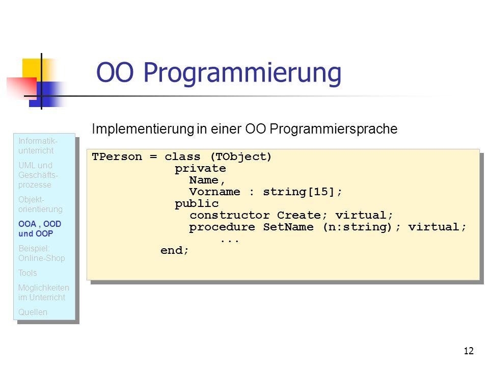 OO Programmierung Implementierung in einer OO Programmiersprache
