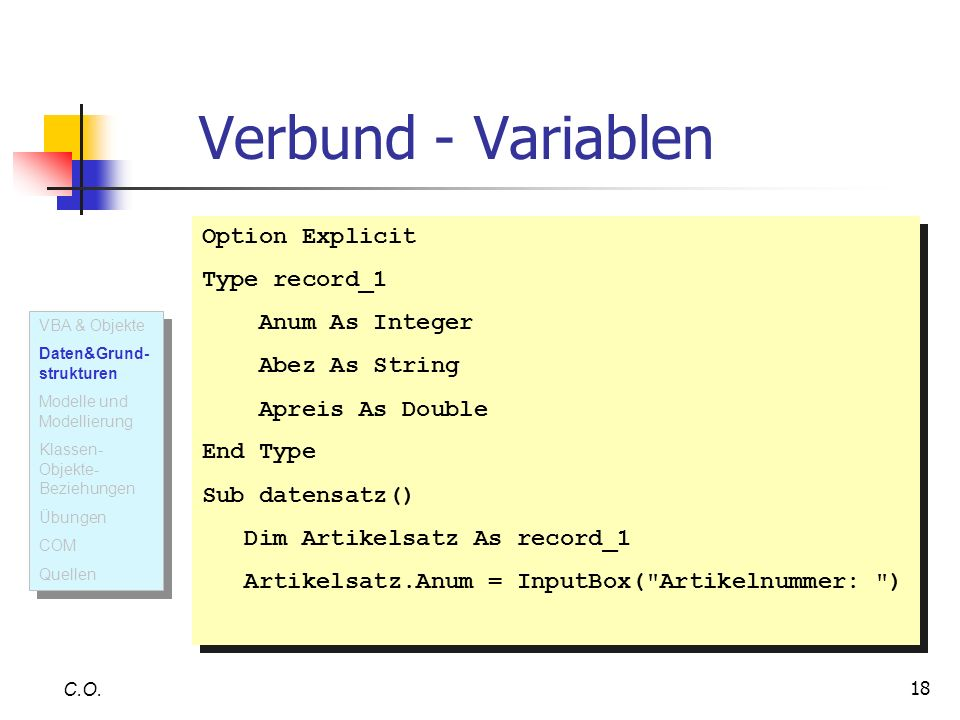 Verbund - Variablen Option Explicit Type record_1 Anum As Integer