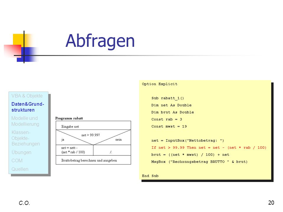 Abfragen C.O. VBA & Objekte Daten&Grund-strukturen