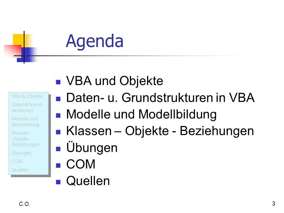 Agenda VBA und Objekte Daten- u. Grundstrukturen in VBA
