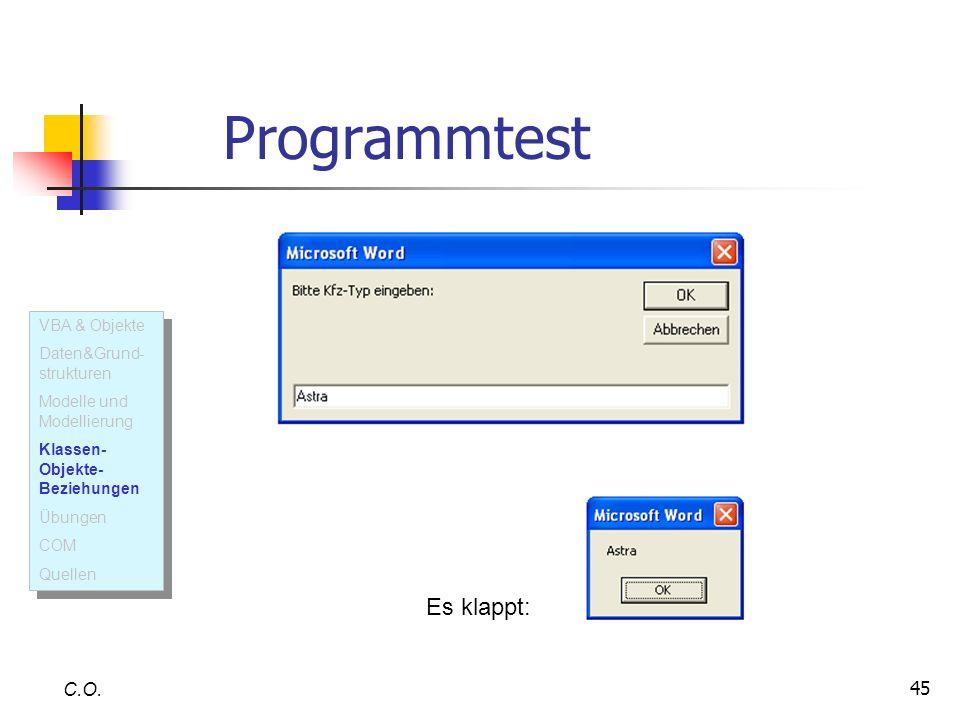 Programmtest Es klappt: C.O. VBA & Objekte Daten&Grund-strukturen