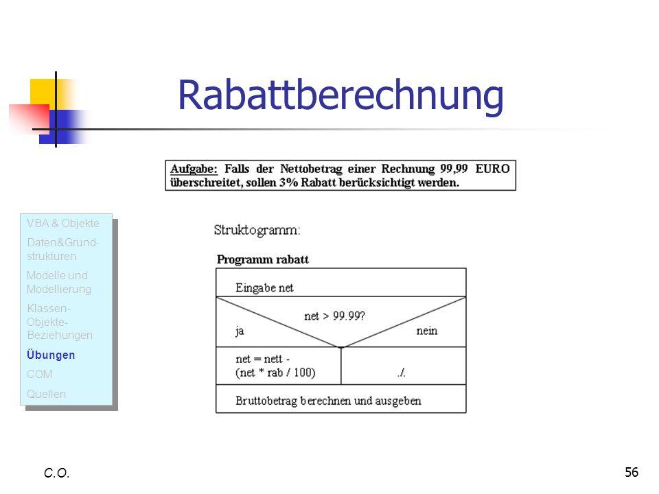 Rabattberechnung C.O. VBA & Objekte Daten&Grund-strukturen