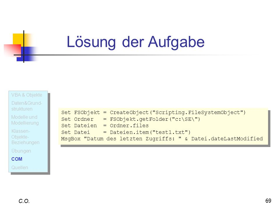 Lösung der Aufgabe VBA & Objekte. Daten&Grund-strukturen. Modelle und Modellierung. Klassen-Objekte- Beziehungen.