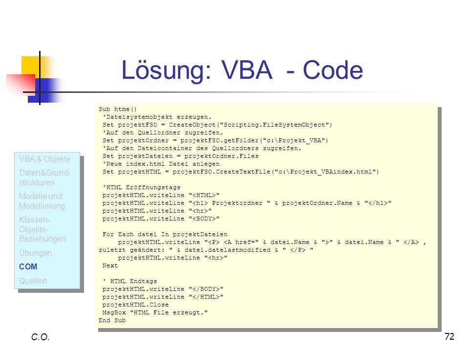 Lösung: VBA - Code C.O. VBA & Objekte Daten&Grund-strukturen