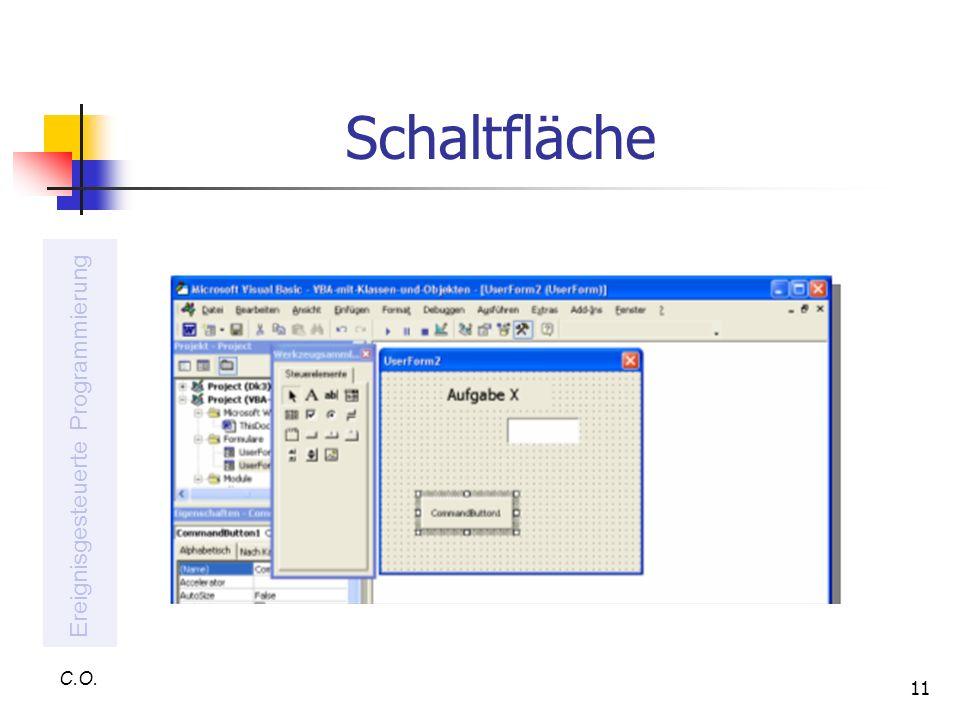 Schaltfläche Ereignisgesteuerte Programmierung C.O.