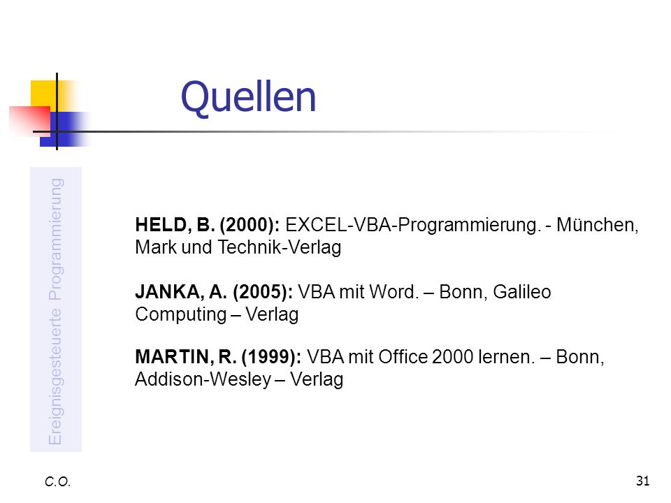 QuellenHELD, B. (2000): EXCEL-VBA-Programmierung. - München, Mark und Technik-Verlag.