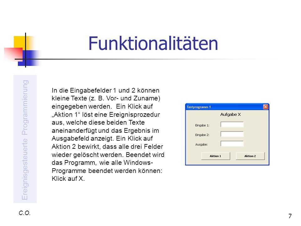 Funktionalitäten Ereignisgesteuerte Programmierung