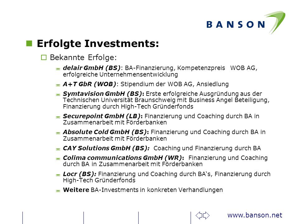 Erfolgte Investments: