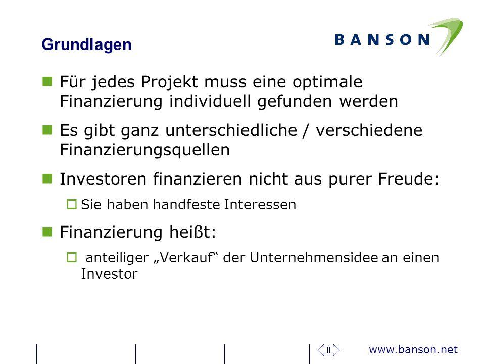 Es gibt ganz unterschiedliche / verschiedene Finanzierungsquellen