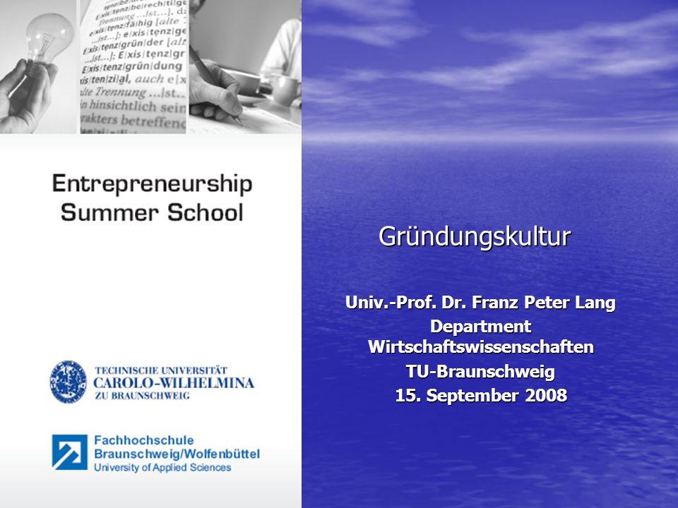 Univ.-Prof. Dr. Franz Peter Lang Department Wirtschaftswissenschaften