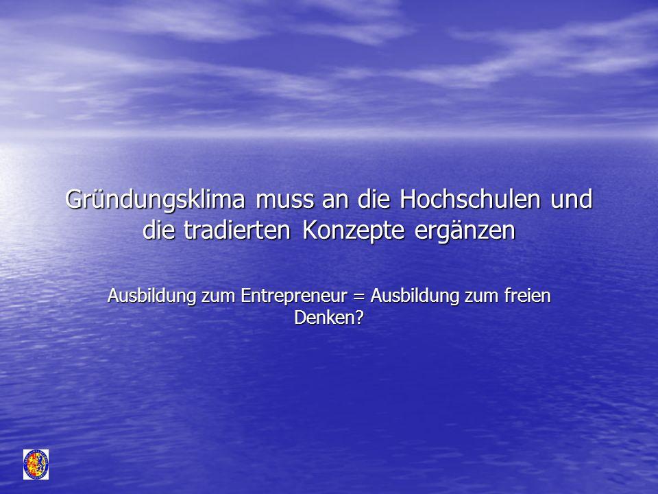 Ausbildung zum Entrepreneur = Ausbildung zum freien Denken