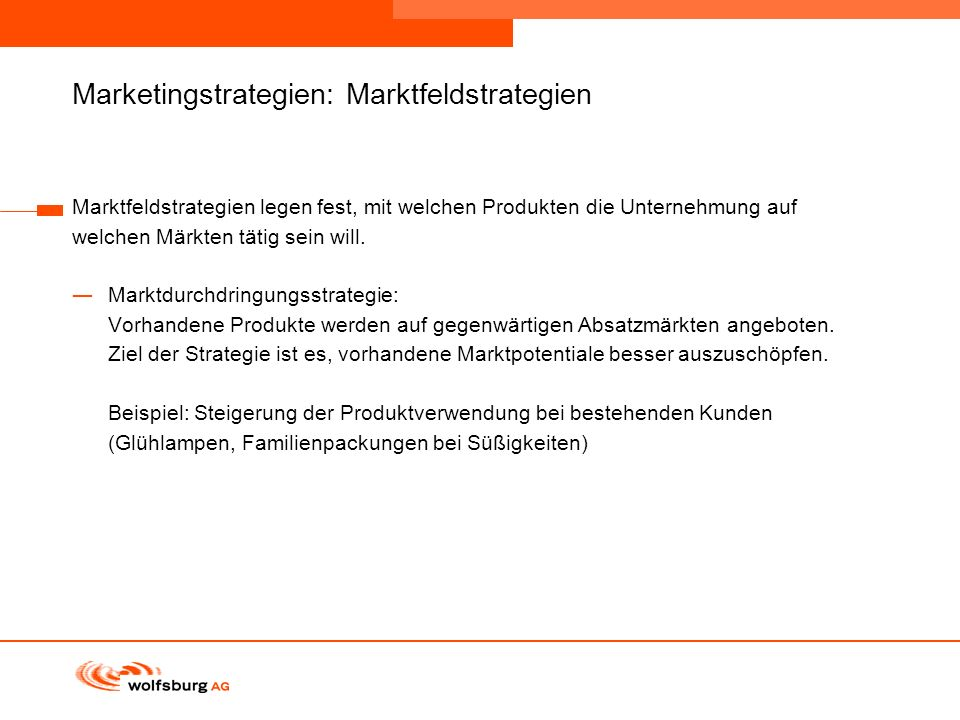 Marketingstrategien: Marktfeldstrategien