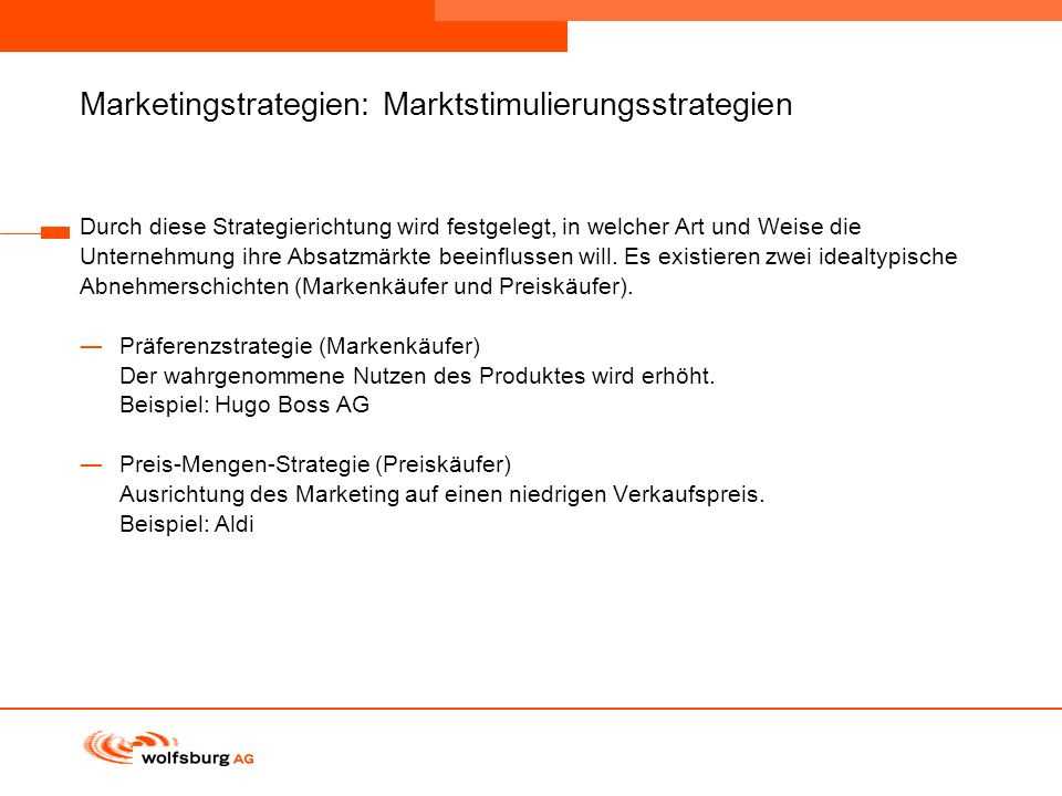 Marketingstrategien: Marktstimulierungsstrategien