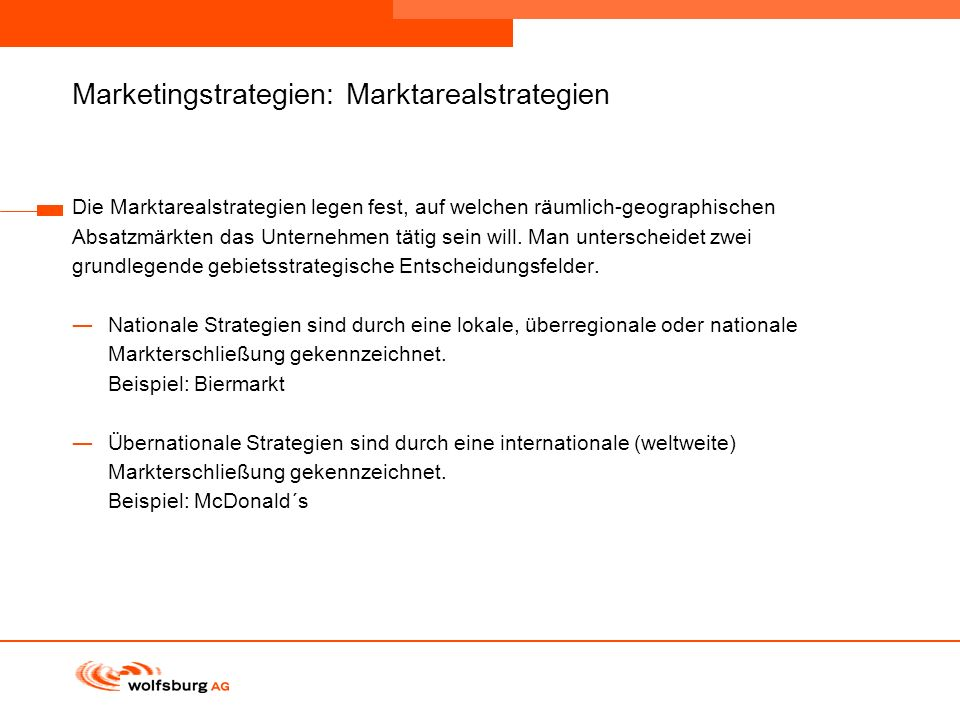 Marketingstrategien: Marktarealstrategien