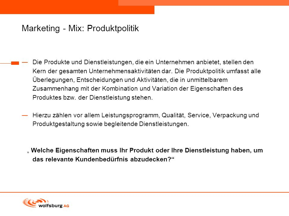 Marketing - Mix: Produktpolitik