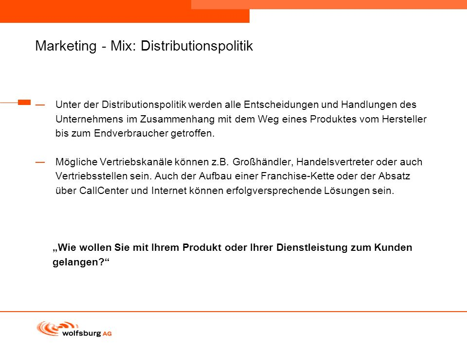 Marketing - Mix: Distributionspolitik