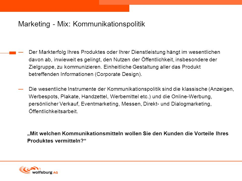 Marketing - Mix: Kommunikationspolitik