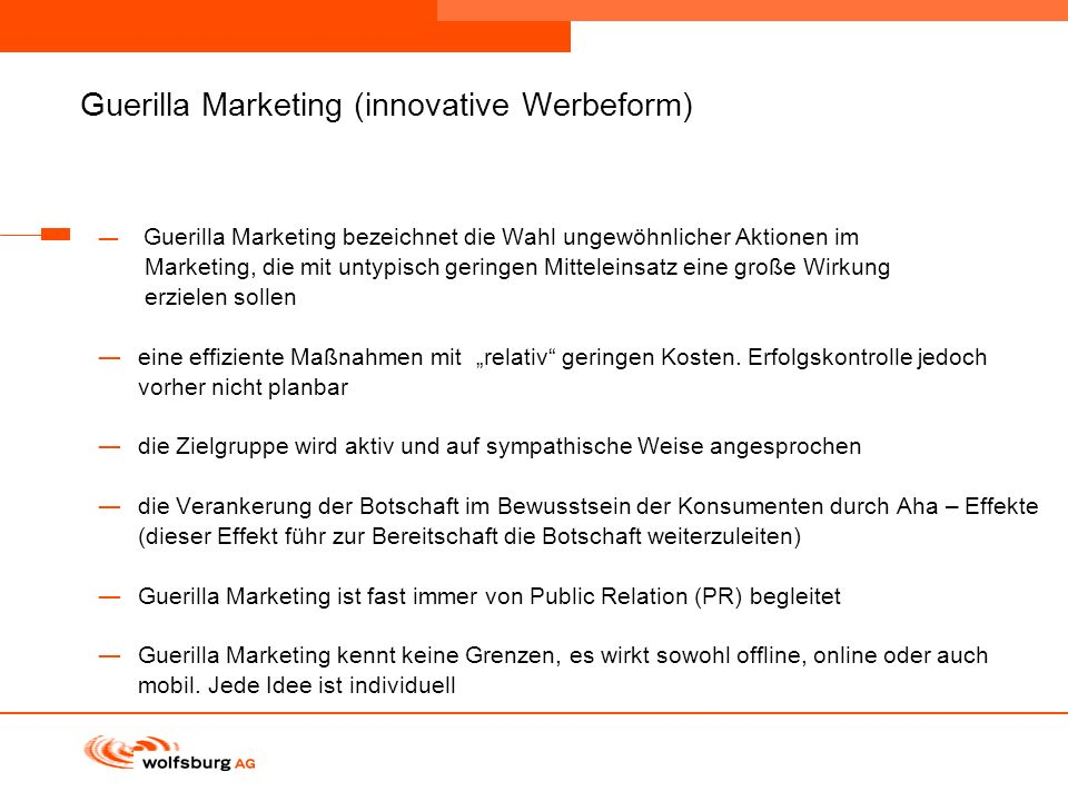 Guerilla Marketing (innovative Werbeform)