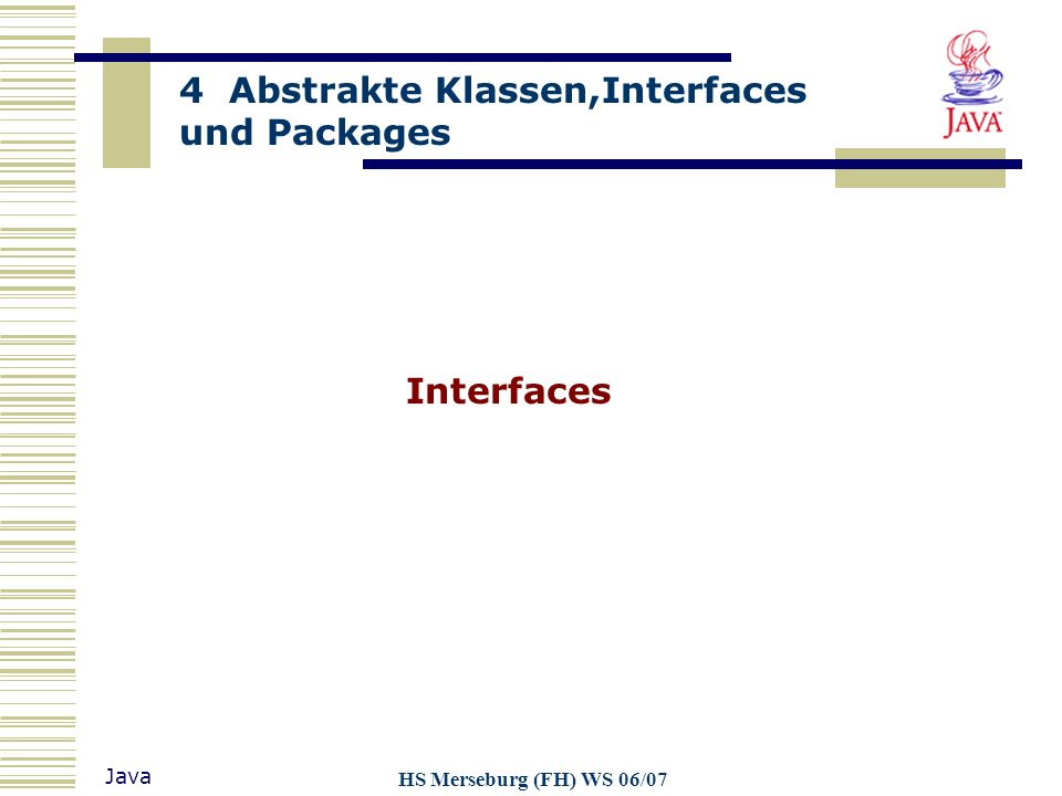Interfaces HS Merseburg (FH) WS 06/07