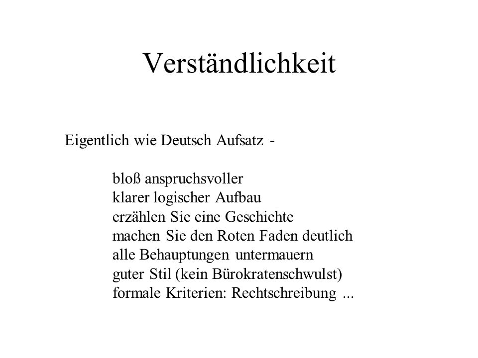 Verständlichkeit Eigentlich wie Deutsch Aufsatz - bloß anspruchsvoller