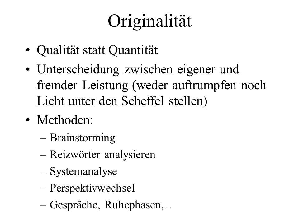 Originalität Qualität statt Quantität