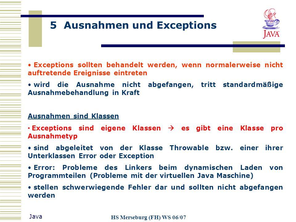 Ausnahmen sind Klassen