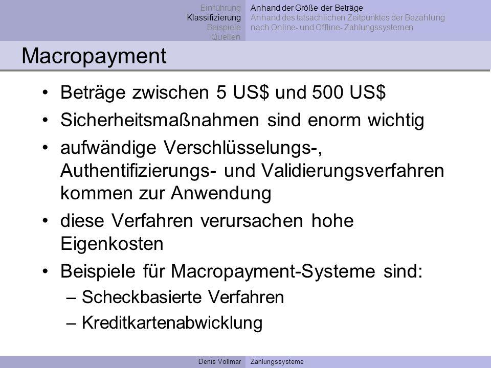 Macropayment Beträge zwischen 5 US$ und 500 US$