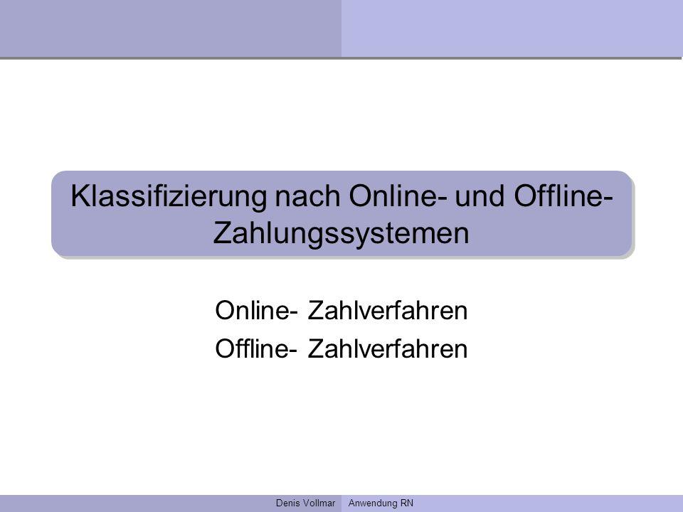 Klassifizierung nach Online- und Offline- Zahlungssystemen