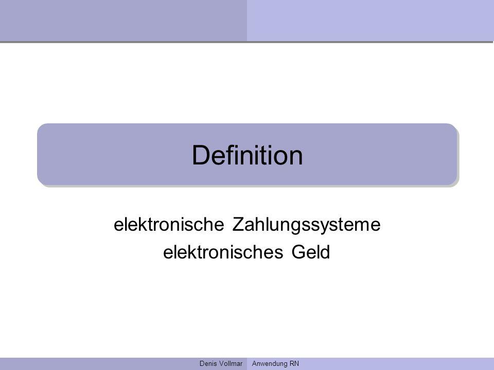 elektronische Zahlungssysteme elektronisches Geld