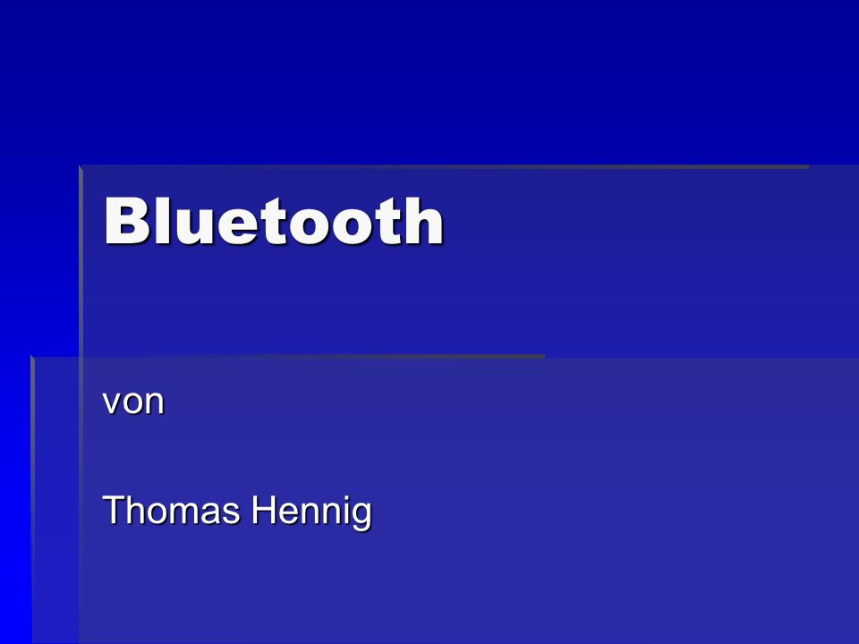 Bluetooth von Thomas Hennig