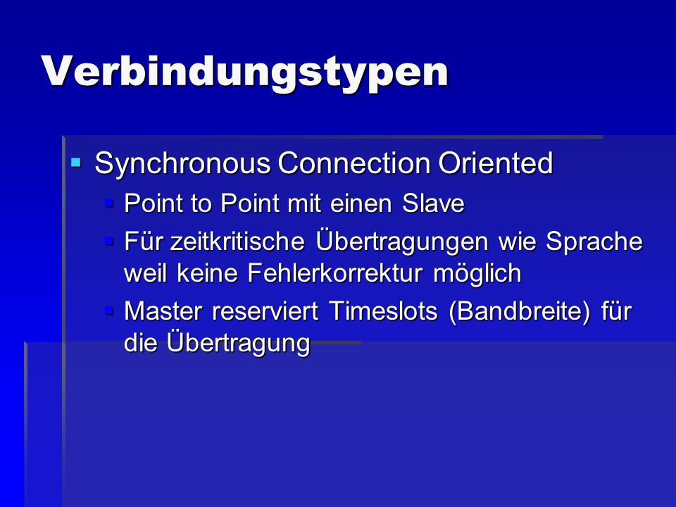 Verbindungstypen Synchronous Connection Oriented