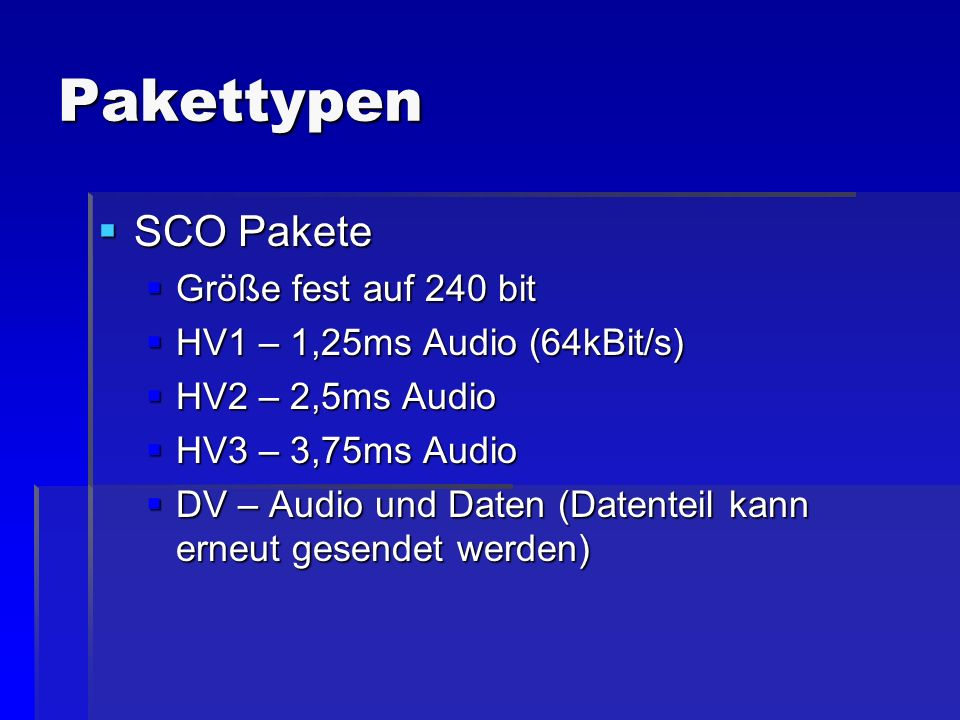 Pakettypen SCO Pakete Größe fest auf 240 bit