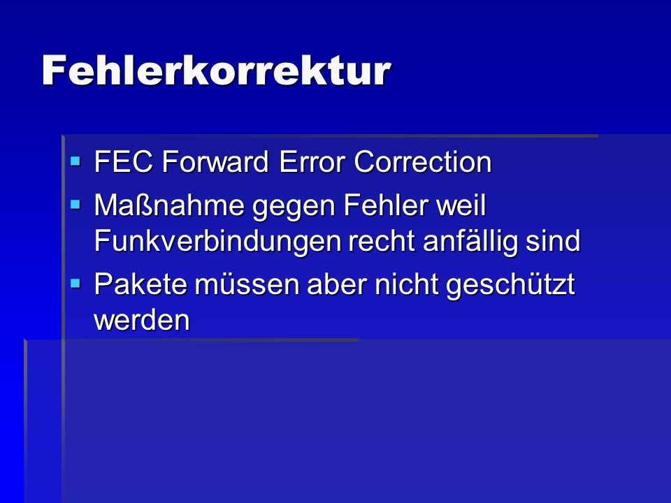 Fehlerkorrektur FEC Forward Error Correction