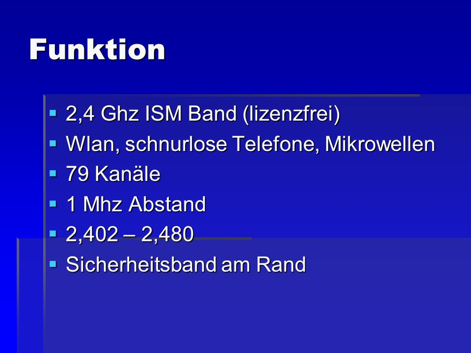 Funktion 2,4 Ghz ISM Band (lizenzfrei)