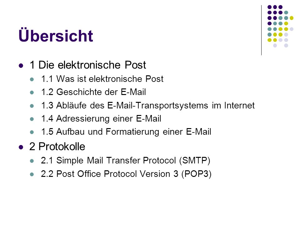 Übersicht 1 Die elektronische Post 2 Protokolle