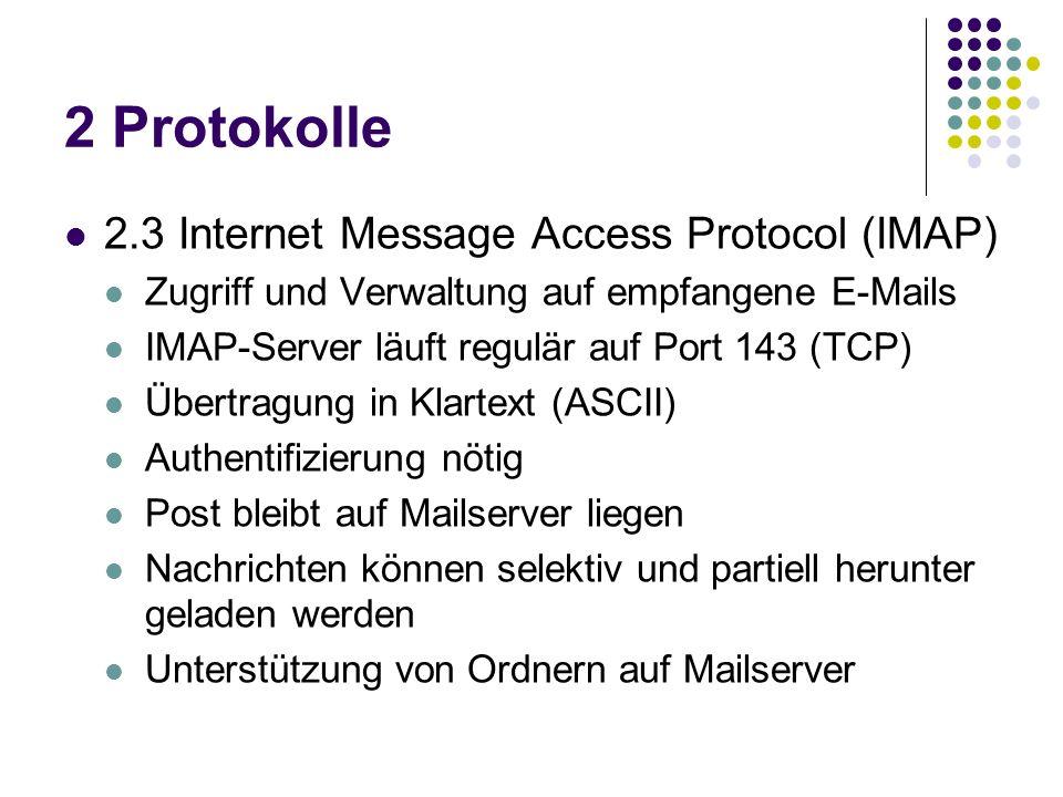 2 Protokolle 2.3 Internet Message Access Protocol (IMAP)