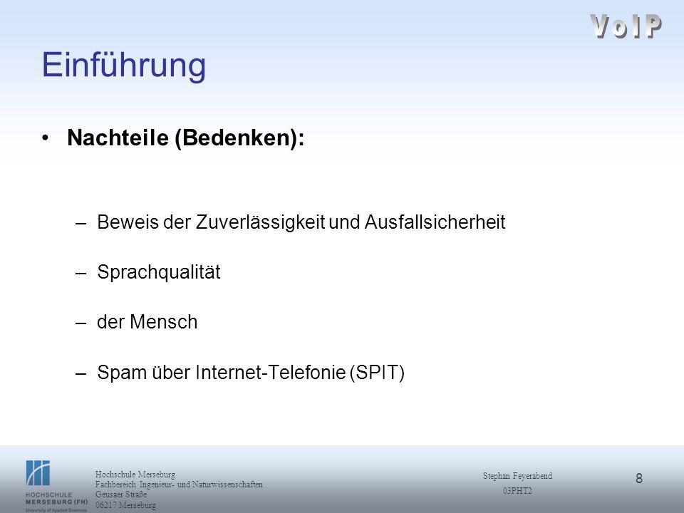 VoIP Einführung Nachteile (Bedenken):