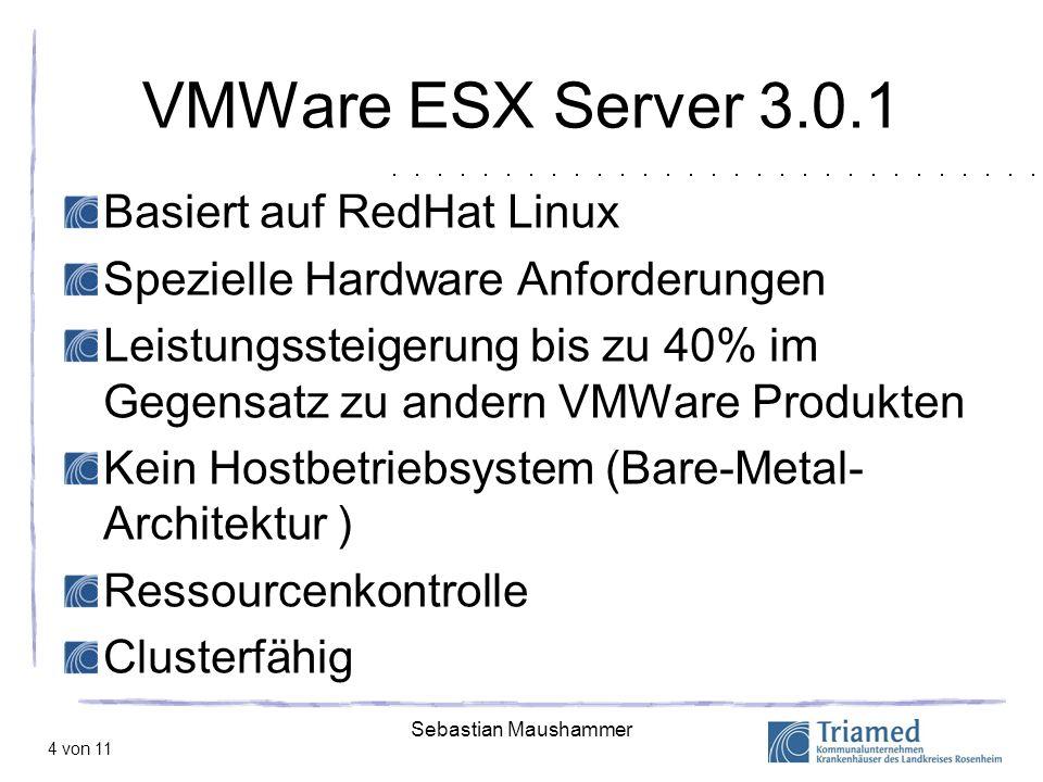 VMWare ESX Server 3.0.1 Basiert auf RedHat Linux