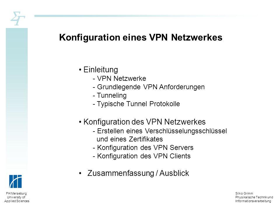 Konfiguration eines VPN Netzwerkes