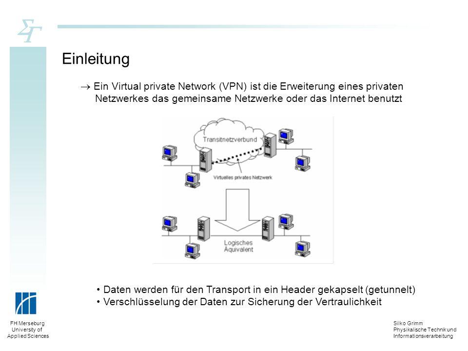 Einleitung  Ein Virtual private Network (VPN) ist die Erweiterung eines privaten. Netzwerkes das gemeinsame Netzwerke oder das Internet benutzt.