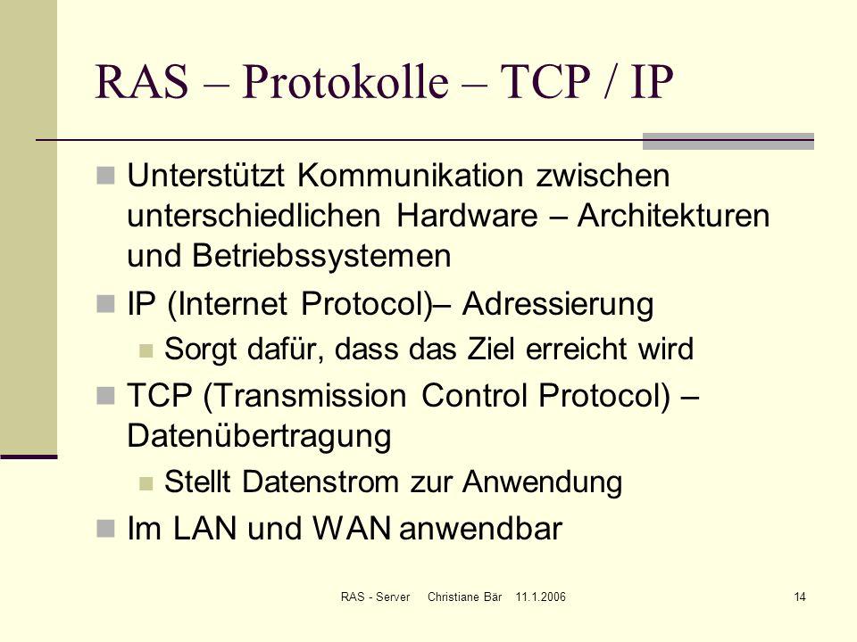 RAS – Protokolle – TCP / IP