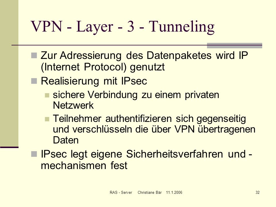 VPN - Layer Tunneling