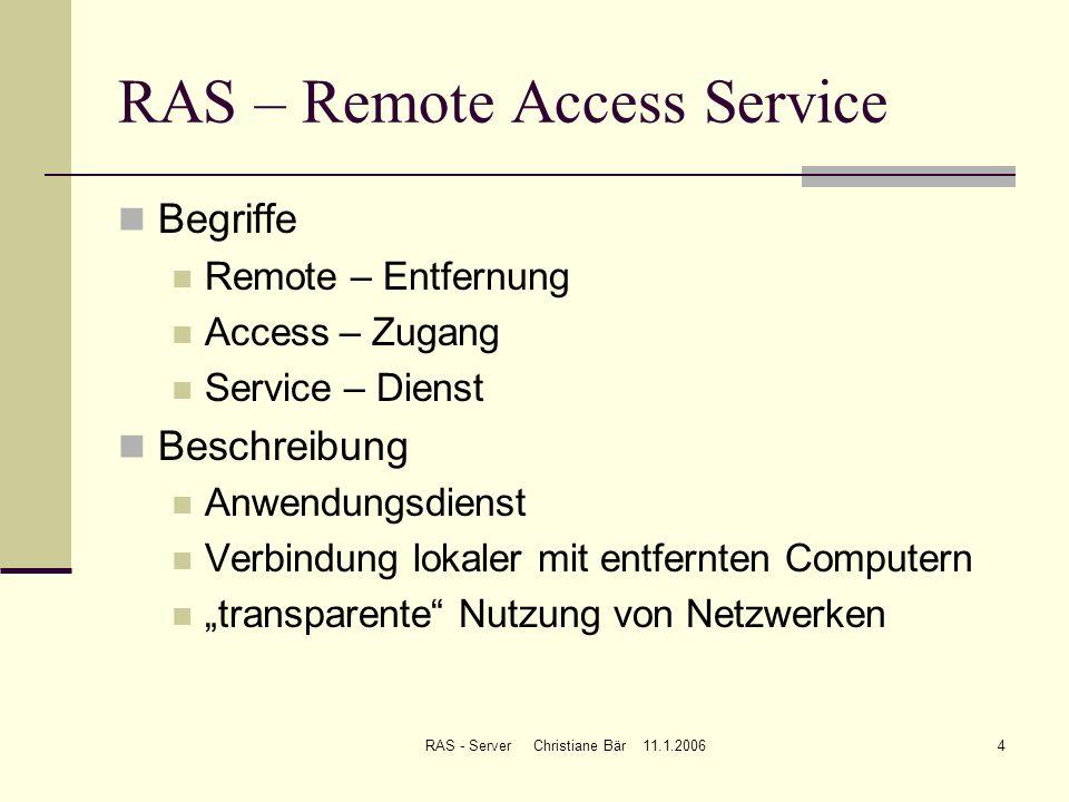 RAS – Remote Access Service