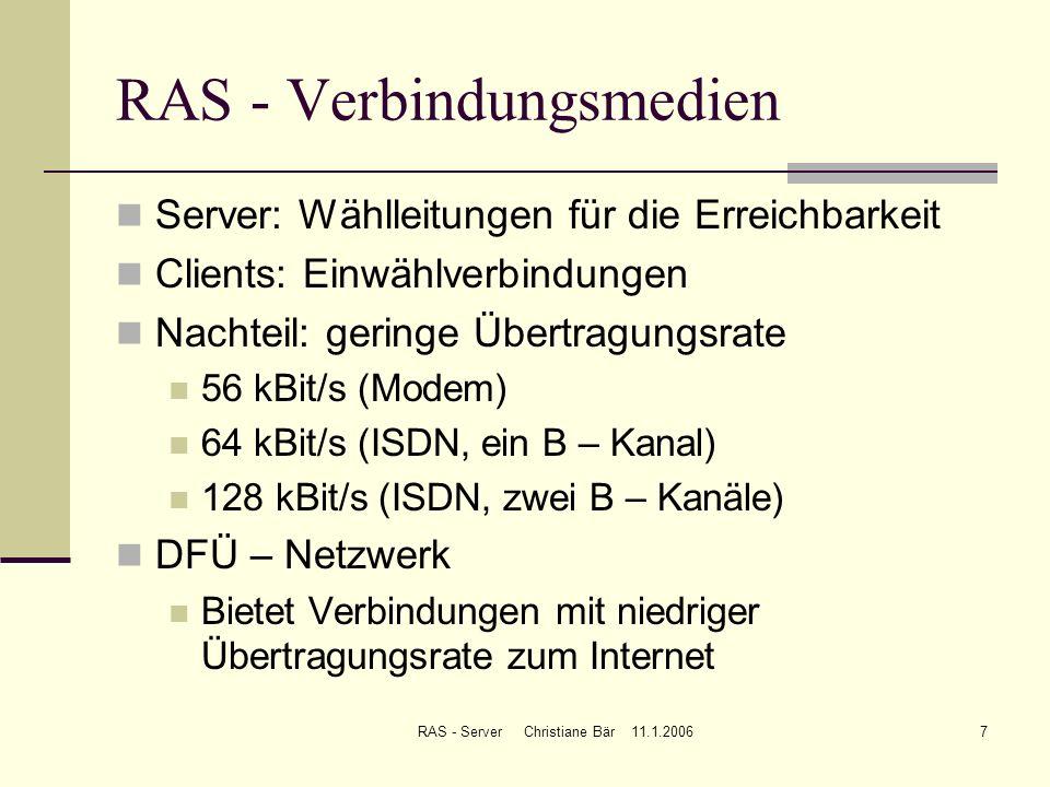RAS - Verbindungsmedien
