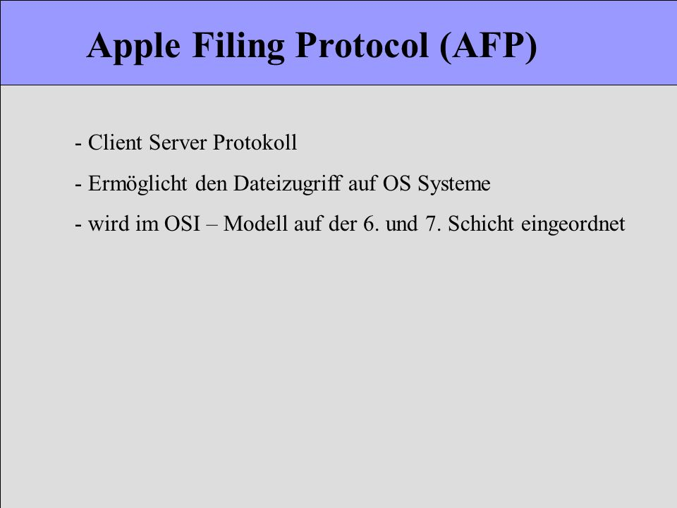 Apple Filing Protocol (AFP)