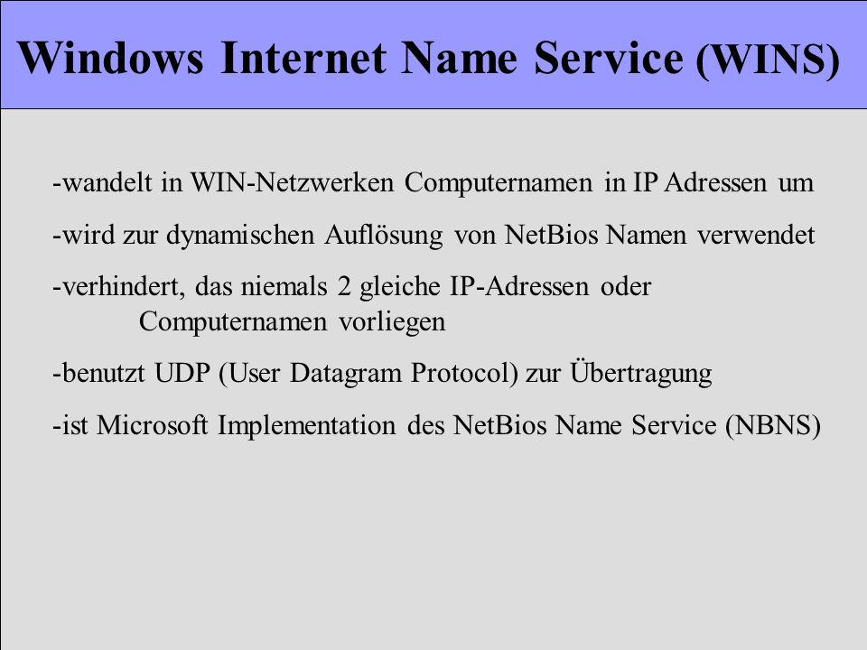 Windows Internet Name Service (WINS)