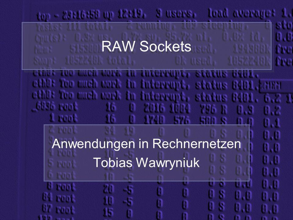 Anwendungen in Rechnernetzen Tobias Wawryniuk