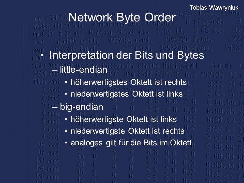Network Byte Order Interpretation der Bits und Bytes little-endian