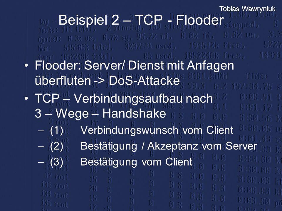 Beispiel 2 – TCP - Flooder